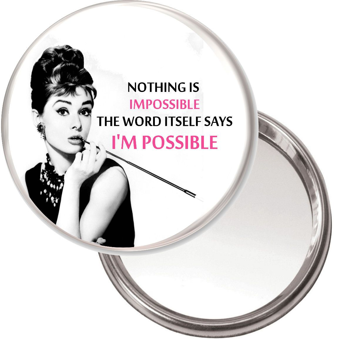 Audrey Hepburn Nothing Is Impossible The Word Itself Says