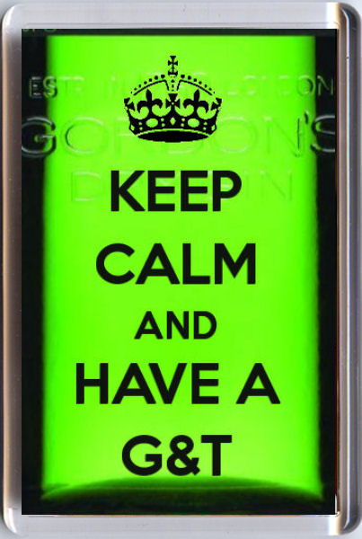Keep Calm And And Have A G Amp T Fridge Magnet Unique