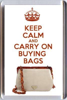 Keep Calm And Carry On Buying Bags Fridge Magnet Printed