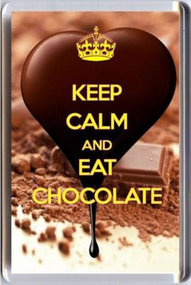 Keep Calm And Eat Chocolate Fridge Magnet Unique Gift Idea