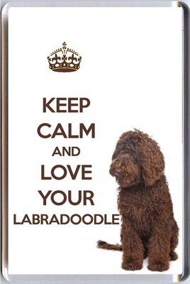 Keep Calm And Love Your Labradoodle With A Brown